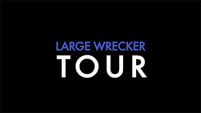 Large Wrecker Tour Promotion